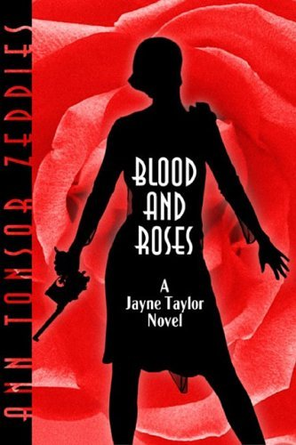 Blood And Roses: A Jayne Taylor Novel