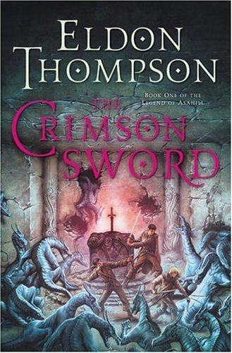 The Crimson Sword : Book One of the Legend of Asahiel