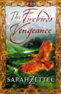 The Firebird's Vengeance : A Novel of Isavalta