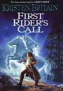First Rider's Call (Green Rider, Book 2)
