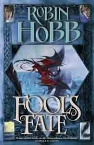 Fool's Fate : Book 3 of The Tawny Man