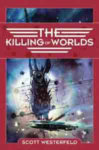 The Killing of Worlds : Book Two of Succession