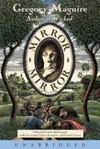 Mirror Mirror : A Novel