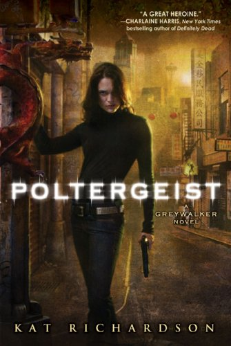 Poltergeist: A Greywalker Novel
