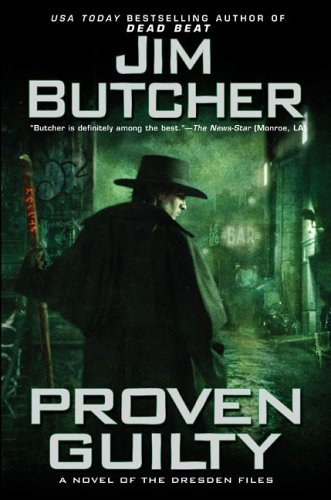 Proven Guilty : A Novel of the Dresden Files