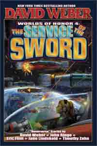 The Service of the Sword: Worlds of Honor 4