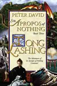 Tong Lashing : The Continuing Adventures of Sir Apropos of Nothing