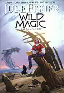 Wild Magic (Fool's Gold, Book 2)