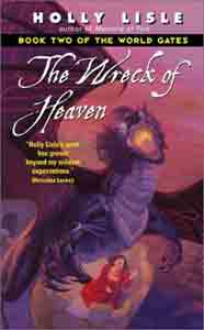 The Wreck of Heaven : Book Two of The World Gates